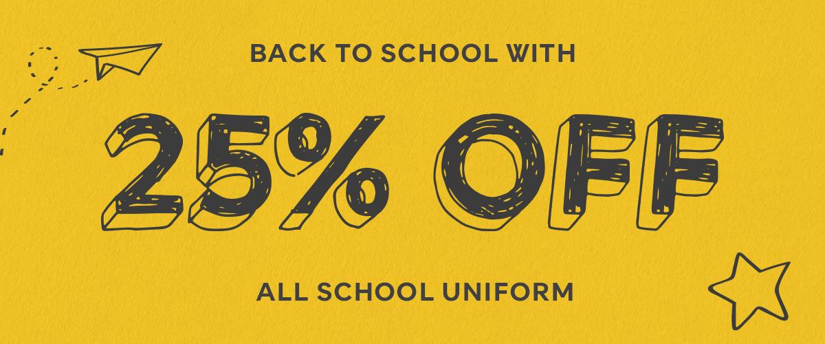 25% Off Schoolwear (Excludes Bags & Caps)